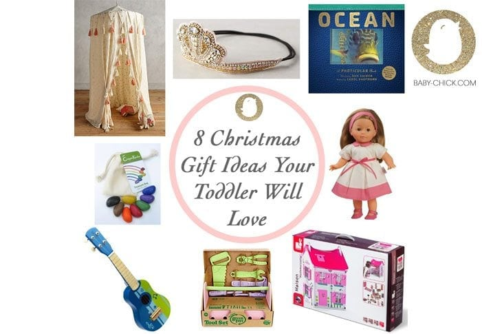 sc 1 st  Baby Chick & 8 Christmas Gift Ideas Your Toddler Girl Will Love | Baby Chick